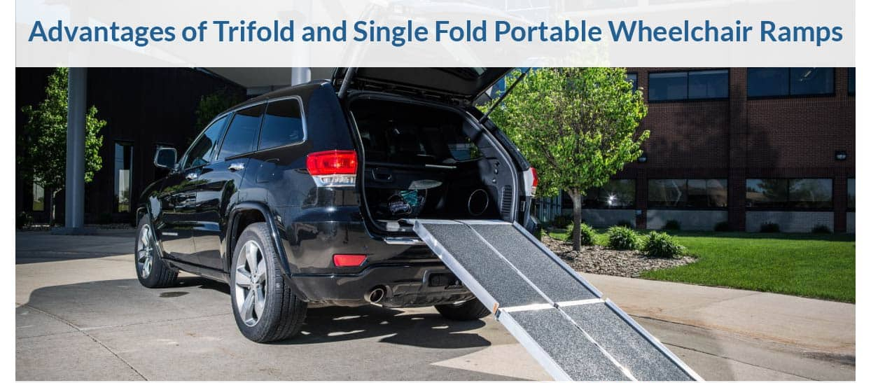 Advantages Of Trifold And Single Fold Portable Wheelchair Ramps Nsm National Seating Mobility