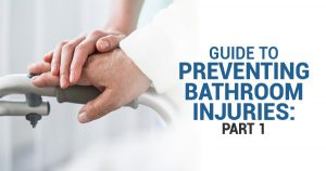 guide to preventing bathroom injuries part 1