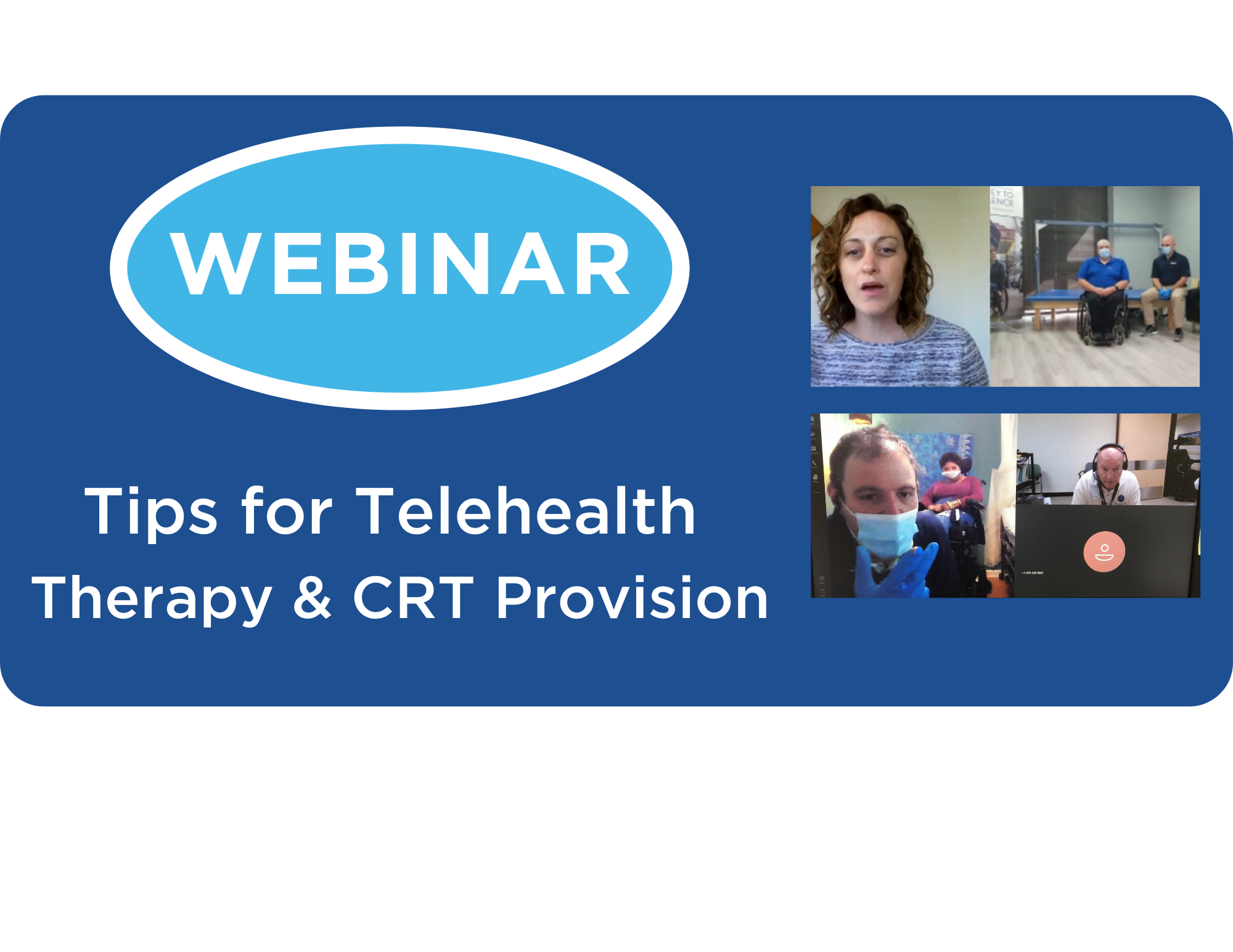 Tips for Telehealth Therapy & CRT Provision